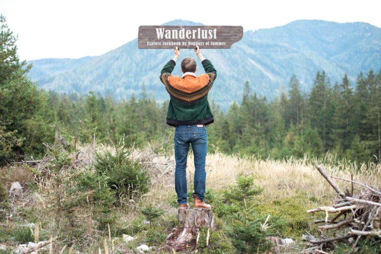 WANDERLUST | Explor[er] Lookbook by Dogdays of Summer