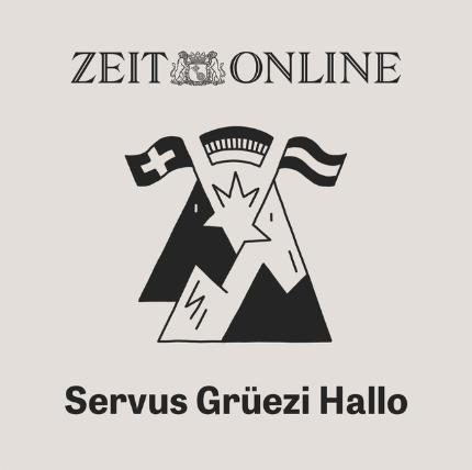 Unsere liebsten Podcasts: Servus. Grüezi. Hallo. Der Politik-Podcast von Zeit Online