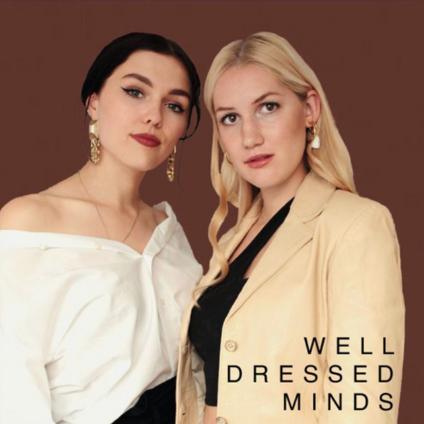 Well Dressed Minds: Valerie Sprecht und Kassandra im Fashion Podcast