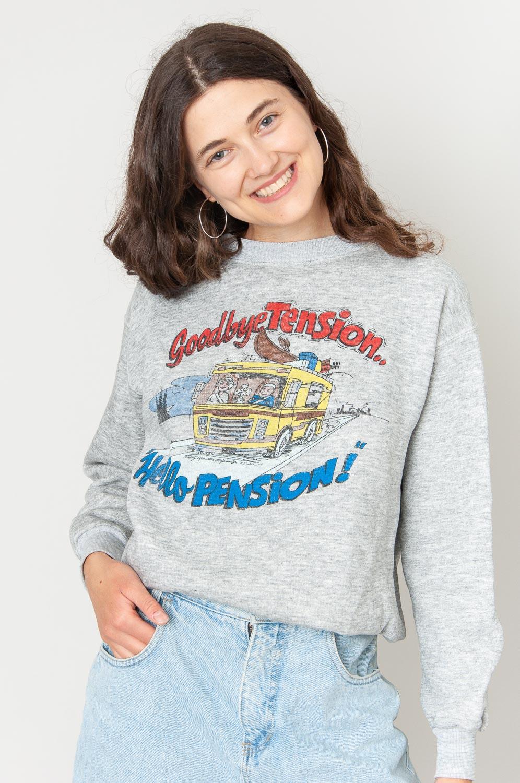 Goodbye Tension Hello Pension Sweatshirt